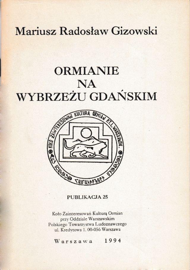 """""""Ormianie na Wybrzeżu Gdańskim"""", Warszawa 1994"""